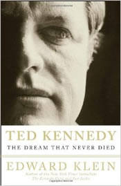 Ted Kennedy The Dream That Never Died